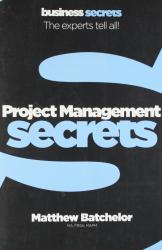 Business Secrets: Project Management Secrets - фото обкладинки книги