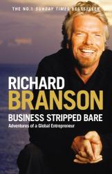 Business Stripped Bare: Adventures of a Global Entrepreneur - фото обкладинки книги