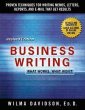 Business Writing: What Works, What Won't - фото обкладинки книги