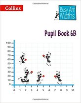Busy Ant Maths Pupil Book 6B