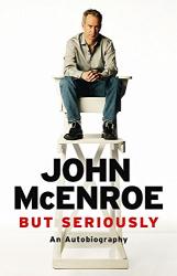 But Seriously: An Autobiography - фото обкладинки книги