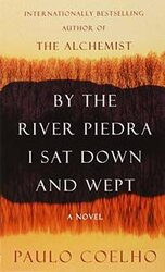 By the River Piedra I Sat Down and Wept - фото обкладинки книги