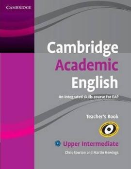 Cambridge Academic English B2 Upper Intermediate Teacher's Book: An Integrated Skills Course for EAP - фото книги