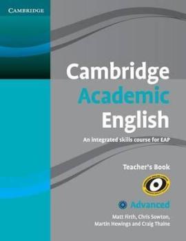 Cambridge Academic English C1 Advanced Teacher's Book: An Integrated Skills Course for EAP - фото книги
