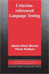 Cambridge Applied Linguistics: Criterion-Referenced Language Testing - фото обкладинки книги