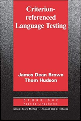 Cambridge Applied Linguistics: Criterion-Referenced Language Testing - фото книги