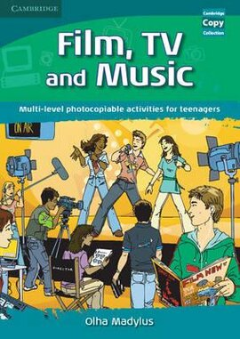 Cambridge Copy Collection: Film, TV, and Music: Multi-level Photocopiable Activities for Teenagers - фото книги