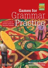 Cambridge Copy Collection: Games for Grammar Practice: A Resource Book of Grammar Games and Interactive Activities - фото обкладинки книги