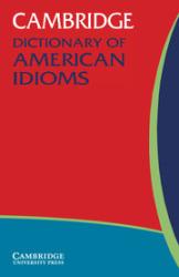 Cambridge Dictionary of American Idioms - фото обкладинки книги