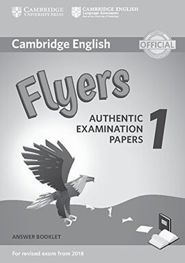 Cambridge English Flyers 1 for Revised Exam from 2018 Answer Booklet: Authentic Examination Papers - фото книги