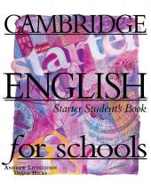Cambridge English for Schools Starter. Student's Book - фото обкладинки книги
