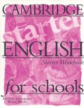 Cambridge English for Schools Starter. Workbook - фото обкладинки книги