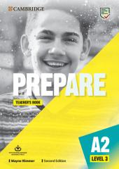 Cambridge English Prepare! 2nd Edition. Level 3. Teacher's Book with Downloadable Resource Pack - фото обкладинки книги
