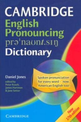 Cambridge English Pronouncing Dictionary with CD-Rom 17-edition (словник) - фото книги