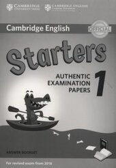 Cambridge English Starters 1 for Revised Exam from 2018. Answer Booklet (брошура з відповідями) - фото обкладинки книги
