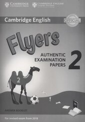 Cambridge English Young Learners 2 for Revised Exam from 2018 Flyers Answer Booklet - фото обкладинки книги