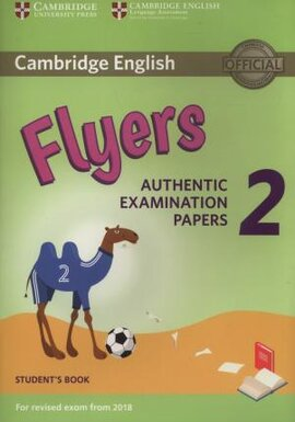 Cambridge English Young Learners 2 for Revised Exam from 2018 Flyers Student's Book: Authentic Examination Papers - фото книги