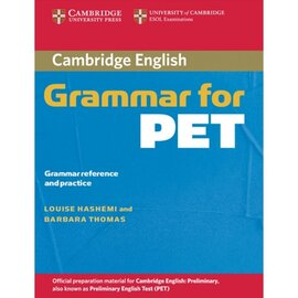 Cambridge Grammar for PET without Answers Grammar Reference and Practice (підручник) - фото книги