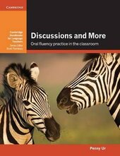 Cambridge Handbooks for Language Teachers: Discussions and More: Oral Fluency Practice in the Classroom - фото обкладинки книги
