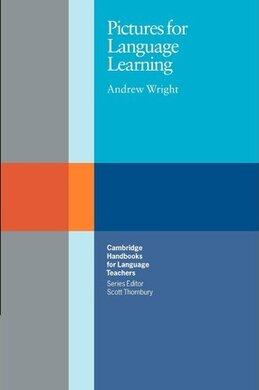 Cambridge Handbooks for Language Teachers: Pictures for Language Learning - фото книги