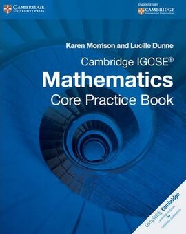 Cambridge IGCSE Core Mathematics Practice Book - фото книги