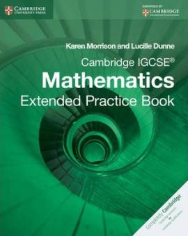 Cambridge IGCSE Mathematics Extended Practice Book - фото книги