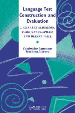Cambridge Language Teaching Library: Language Test Construction and Evaluation - фото книги