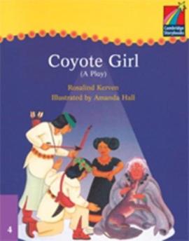 Cambridge Plays: Coyote Girl ELT Edition - фото книги