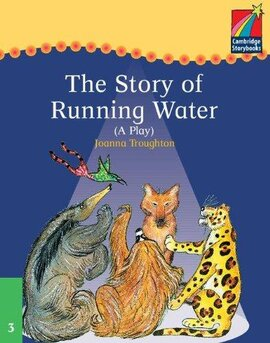 Cambridge Plays: The Story of Running Water ELT Edition - фото книги