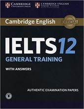 Cambridge Practice Tests IELTS 12 General with Answers and Audio (підручник+аудіодиск) - фото обкладинки книги