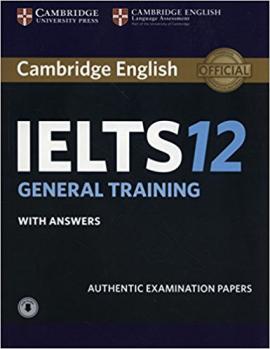 Cambridge Practice Tests IELTS 12 General with Answers and Audio (підручник+аудіодиск) - фото книги
