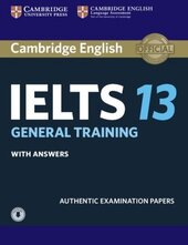 Cambridge Practice Tests IELTS 13 General with Answers and Downloadable Audio - фото обкладинки книги