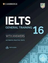 Cambridge Practice Tests IELTS 16 General with Answers, Downloadable Audio and Resource Bank - фото обкладинки книги