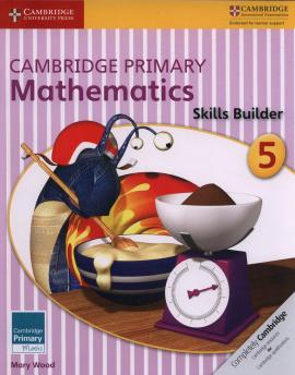 Посібник Cambridge Primary Mathematics Skills Builder 5