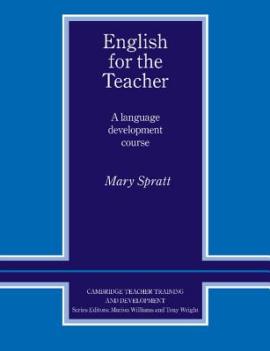 Cambridge Teacher Training and Development: English for the Teacher: A Language Development Course - фото книги