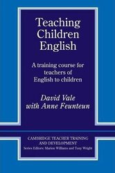 Cambridge Teacher Training and Development: Teaching Children English: An Activity Based Training Course - фото обкладинки книги
