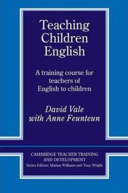 Cambridge Teacher Training and Development: Teaching Children English: An Activity Based Training Course - фото книги