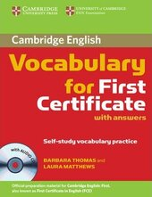 Cambridge Vocabulary for First Certificate. Student Book with Answers and Audio CD - фото обкладинки книги