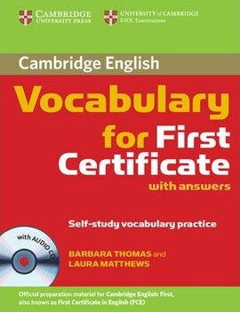 Cambridge Vocabulary for First Certificate. Student Book with Answers and Audio CD - фото книги