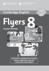 Cambridge YLE Tests 8 Flyers. Answer Booklet (відповіді до підручника) - фото обкладинки книги