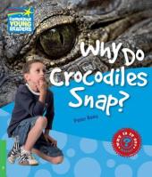 Cambridge Young Readers: Why Do Crocodiles Snap? Level 3 Factbook - фото обкладинки книги