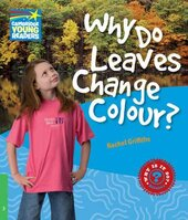 Cambridge Young Readers: Why Do Leaves Change Colour? Level 3 Factbook - фото обкладинки книги