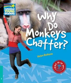 Cambridge Young Readers: Why Do Monkeys Chatter? Level 5 Factbook - фото книги