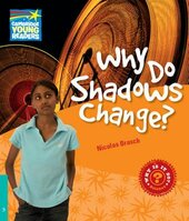 Cambridge Young Readers: Why Do Shadows Change? Level 5 Factbook - фото обкладинки книги