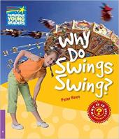 Cambridge Young Readers: Why Do Swings Swing? Level 4 Factbook - фото обкладинки книги