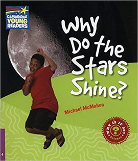 Cambridge Young Readers: Why Do the Stars Shine? Level 4 Factbook - фото книги