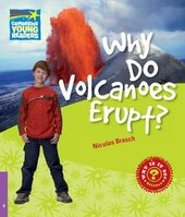 Cambridge Young Readers: Why Do Volcanoes Erupt? Level 4 Factbook - фото обкладинки книги
