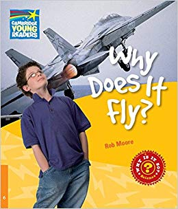 Cambridge Young Readers: Why Does It Fly? Level 6 Factbook - фото книги