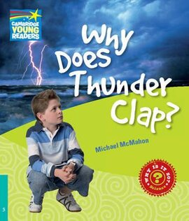 Cambridge Young Readers: Why Does Thunder Clap? Level 5 Factbook - фото книги