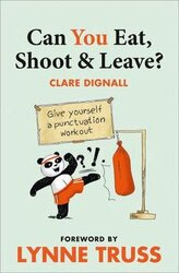 Can You Eat, Shoot and Leave? Give yourself a punctuation workout - фото обкладинки книги